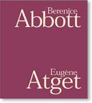 Berenice Abbott/Eugène Atget (2002)
