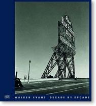 Walker Evans: Decade by Decade (2010)