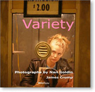 Variety: Photographs by Nan Goldin (2009)