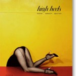 High Heels: Fashion, Femininity and Seduction (2011)